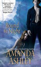 Bound 1 Bound by Night by Amanda Ashley (2011, Paperback)