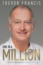 One in a Million: The Trevor Francis Story   Trevor Francis