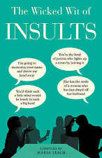 The Wicked Wit of Insults (The Wicked Wit of Series), , Very Good Book
