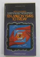 TEN MILLION YEARS TO FRIDAY JOHN LYMINGTON 1967 LANCER #74741-075 1ST PB ED