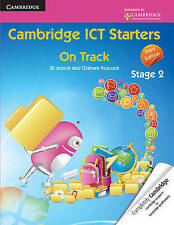 Cambridge ICT Starters: On Track, Stage 2, Peacock, Graham, Jesson, Jill, Very G