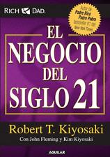 El Negocio Del Siglo 21 By Robert Kiyosaki XXI Dinero Finanzas Rico Exito
