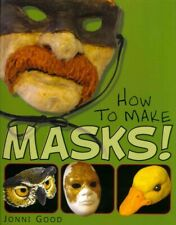 How to Make Masks! : Easy New Way to Make a Mask for Masquerade, Halloween an...