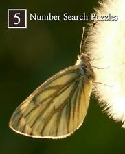 Number Search Puzzles Ser.: Number Search Puzzles 5 : 100 Elegant Puzzles in...