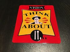 NOS VINTAGE VISION RED THINK ABOUT IT... SKATEBOARD STICKER