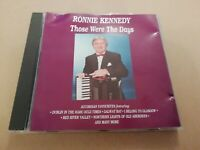 RONNIE KENNEDY * THOSE WERE THE DAYS * CD ALBUM 1991 EXCELLENT