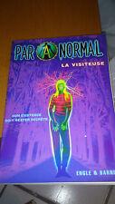 Paranormal, Tome 1 : La visiteuse - Engle & Barnes