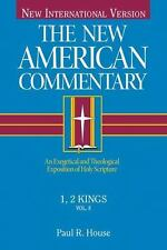 8: 1, 2 Kings: An Exegetical and Theological Exposition of Holy Scripture The N