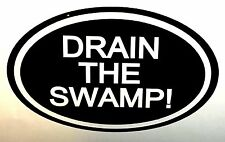 TRUMP DRAIN THE SWAMP DECAL STICKER WINDOW BUMPER STICKER POLITICAL USA 2016