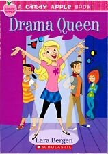 Drama Queen A Candy Apple Book 5 By Lara Bergen 2007 Scholastic Paperback
