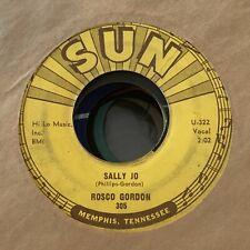 ROCKABILLY 45 SUN 305 ROSCO GORDON SALLY JO / TORRO VG VG+