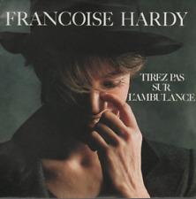 """Françoise Hardy Tirez Pas Sur L'ambulance 45T 7"""""""