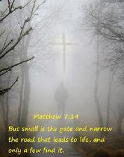 "Matthew 7:14 Holy Bible Scripture Art Print 8""x 10"" Christian Cross Photo 30"