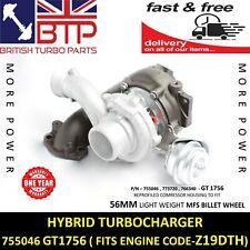 Vauxhall Saab Fiat 1.9CDTI 150HP 755046 Z19DT GT1756 HYBRID Turbo 2 YR WARRANTY