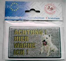 3-D Aufkleber West Highland White Terrier Warnschild Achtung Hier Wache Ich !