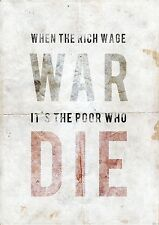 A2 Size When The Rich Wage War The Poor Die Inspirational Poster Artwork