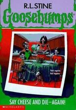 Say Cheese and Die-Again! (Goosebumps) by Stine, R. L.
