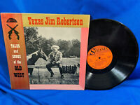 Texas Jim Robertson LP Tales and Songs of the Old West Strand SL 1016