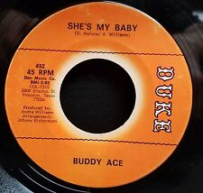 Buddy Ace | Soul Popcorn  45 | Shes My Baby / Never Let Me Go | Duke 452