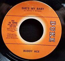 Buddy Ace | Soul Popcorn  45 | Shes My Baby / Never Let Me Go | Duke 452