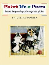 Paint Me a Poem: Poems Inspired by Masterpieces of