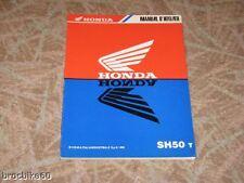 MANUEL REVUE TECHNIQUE D ATELIER HONDA SH 50 T FIFTY 1996->