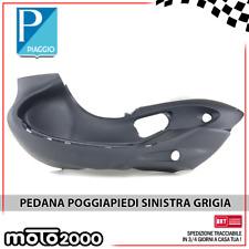 PEDANA POGGIAPIEDI SINISTRA GRIGIA ORIGINALE PIAGGIO BEVERLY 500 2002 - 2004