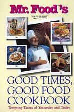 Mr. Food's Good Times, Good Food Cookbook