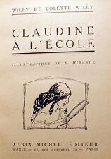 COLETTE/CLAUDINE A L'ECOLE/ED A.MICHEL/VERS 1930/ILLUSTRE PAR MIRANDE/WILLY