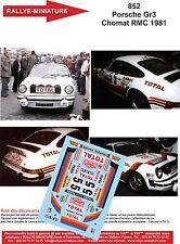DECALS 1/43 REF 852 PORSCHE 911 CHOMAT RALLYE MONTE CARLO 1981 RALLY TOTAL WRC