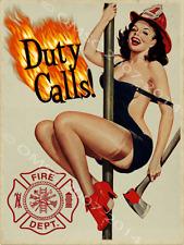 Duty Calls Pinup Girl Metal sign, Fire Fighter, Vintage, Den, Bar Decor