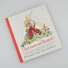 Im Garten der Kindheit - Versbilderbuch - Walter Lieck . Jos.Scholz - 1948