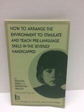 Victoria Shea Arrange Environment Stimulate Teach Pre-Language Skills Book