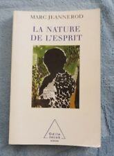 Jeannerod Marc La Nature De L'Esprit Sciences Odile Jacob 2002