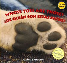 Whose Toes Are Those?/de Quien Son Estas Patas? (A