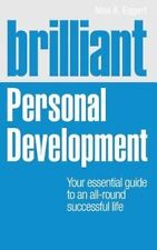 Brilliant Personal Development: Your essential guide to an all-round successful