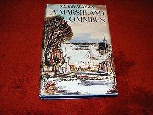 A Marshland Omnibus 1954 1st Edition Hardback Book In Dust Jacket  S. L Bensusan