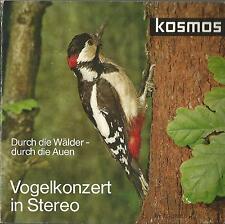"""x1 / Vinyl """"7 Single 45, Kosmos Vogelkonzert in Stereo / Durch die Wälder, Auen"""