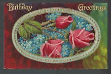 1910 PPC* Birthday Greetings Embossed Posted