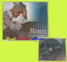 CD Singolo MARIZA Cavaleiro Monge 2003 Eu VIRGIN PROMO SIGILLATO mc dvd(S9)