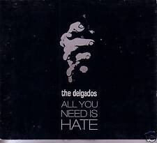 THE DELGADOS All you Need is hate 2UNRELEASE CD Single