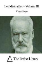 Les Misérables - Volume III by Victor Hugo (2015, Paperback)