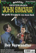 JOHN SINCLAIR Nr. 2183 - Der Verwandler - Jason Dark - NEU