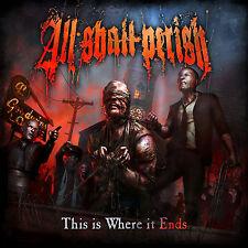 ALL SHALL PERISH This is Where It Ends CD LTD +1 BONUS
