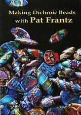 Pat Frantz, Making Dichroic Beads, Dvd, lampworking
