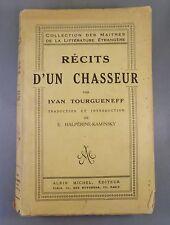 IVAN TOURGUENEFF / RECITS D'UN CHASSEUR / 1926 ALBIN MICHEL (littérature Russe)