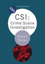 CSI: Crime Scene Investigation (BFI TV Classics) by Cohan, Steven