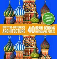 Spot-the-Difference Architecture: 40 Brain-Bending Photographic Puzzles - GOOD
