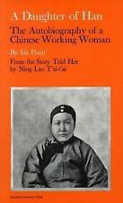 A DAUGHTER OF HAN: THE AUTOBIOGRAPHY OF A CHINESE WORKING WOMAN., Pruitt, Ida &