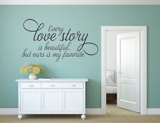 EVERY LOVE STORY Romantic Room Vinyl Wall Decal Quote House Decor Lettering Sign